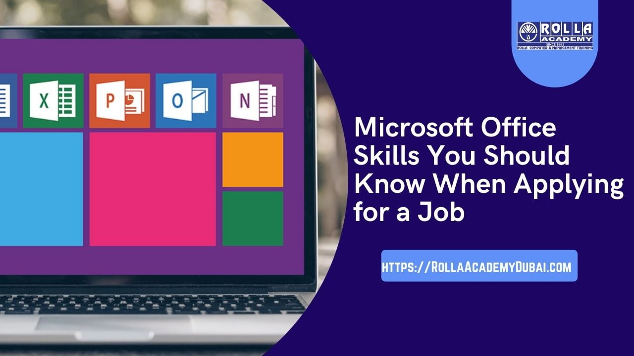 Microsoft Office Skills You Should Know When Applying for a Job in UAE